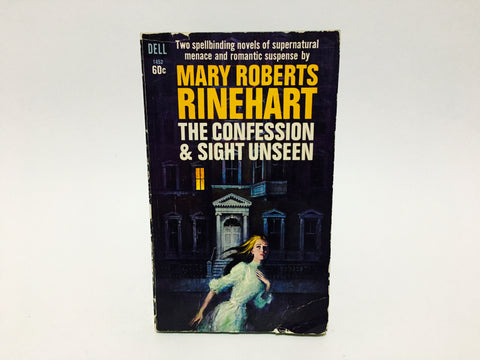 The Confession and Sight Unseen by Mary Roberts Rinehart 1967 Paperback 2 in 1