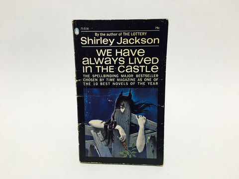 We Have Always Lived in the Castle by Shirley Jackson 1962 Paperback
