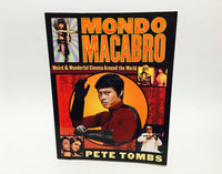 Mondo Macabro by Pete Tombs 1998 Softcover