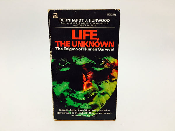 Life, The Unknown by Bernhardt Hurwood 1971 Paperback