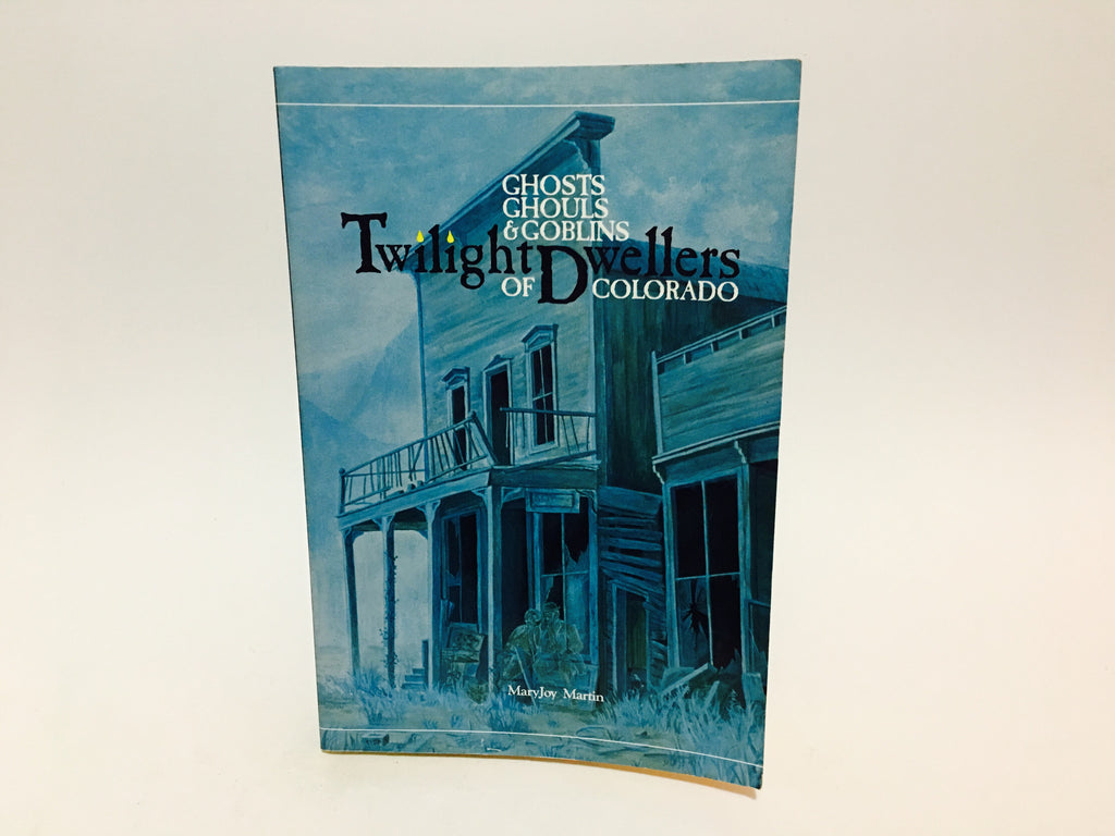 Twilight Dwellers of Colorado by Maryjoy Martin 1985 Softcover - LaCreeperie