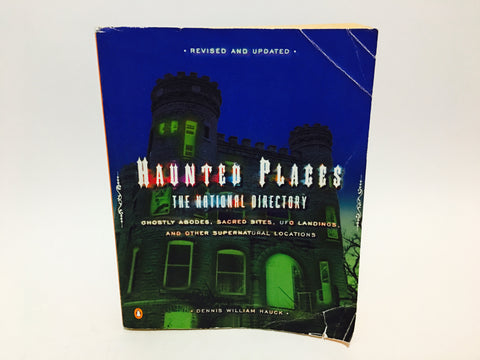 Haunted Places: The National Directory by Dennis Wiiliam Hauck 2002 Softcover