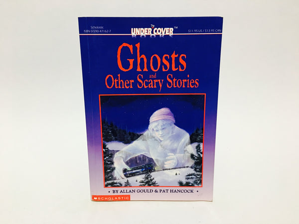 Ghosts and Other Scary Stories by Allan Gould & Pat Hancock 1993 Softcover