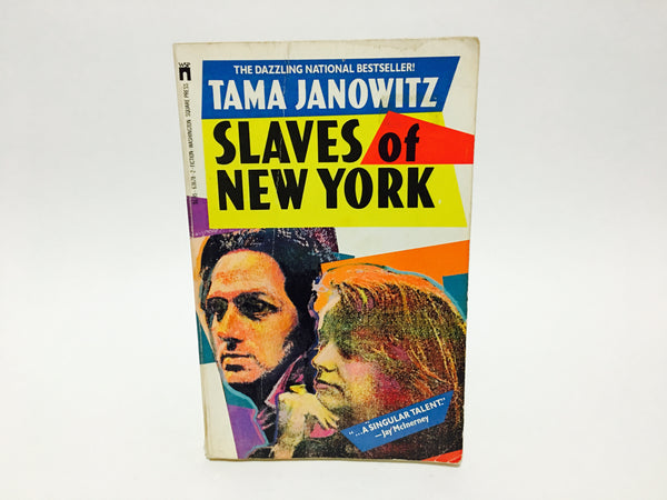 Slaves of New York by Tama Janowitz 1987 Softcover