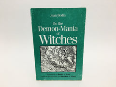 On The Demon-Mania of Witches by Jean Bodin 1995 Softcover