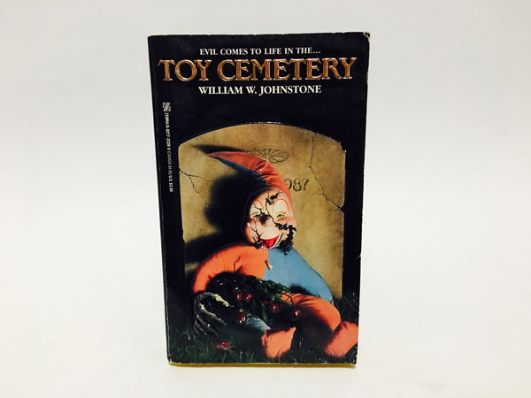 Toy Cemetery by William W. Johnstone 1987 First Edition Paperback