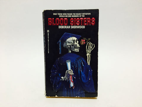 Blood Sisters by Deborah Sherwood 1988 Paperback