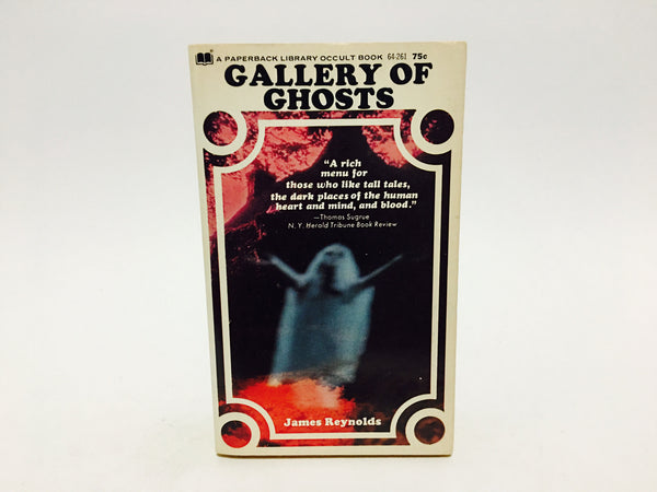 Gallery Of Ghosts by James Reynolds 1970 Paperback Anthology - LaCreeperie