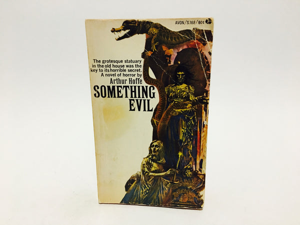 Something Evil by Arthur Hoffe 1968 Paperback - LaCreeperie