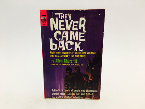 They Never Came Back by Allen Churchill 1960 Paperback