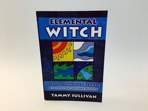 Elemental Witch by Tammy Sullivan 2006 Softcover