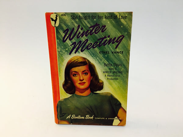 Winter Meeting by Ethel Vance 1948 Movie Tie-In Edition Paperback - LaCreeperie