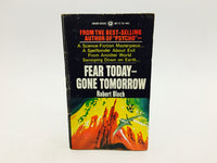 Fear Today - Gone Tomorrow by Robert Bloch 1971 Paperback - LaCreeperie