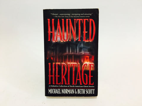 Haunted Heritage by Norman & Scott 2003 Paperback