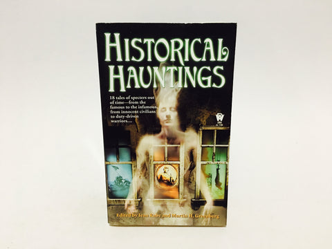 Historical Hauntings Edited by Rabe & Greenberg 2001 Paperback Anthology