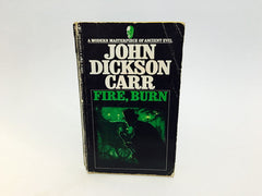 Fire, Burn by John Dickson Carr 1968 Paperback 19th Century Slasher - LaCreeperie