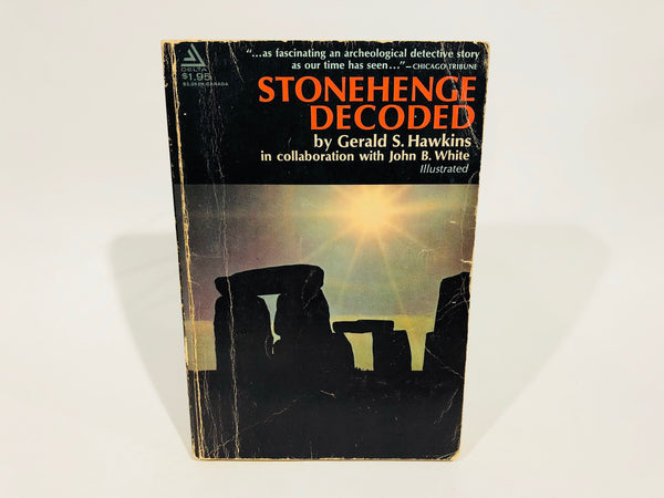 Stonehenge Decoded by Gerald S. Hawkins 1965 Softcover