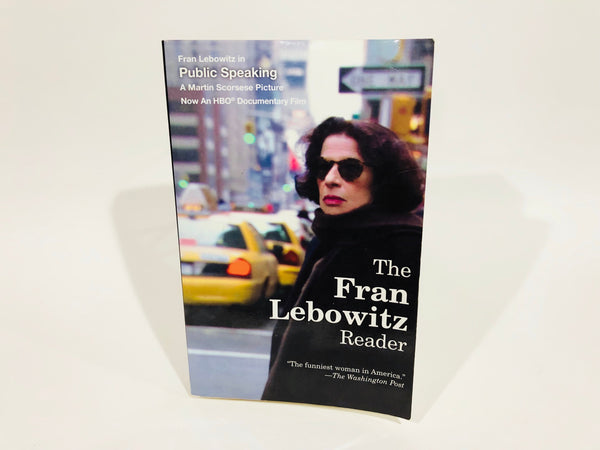 The Fran Lebowitz Reader 1994 Softcover