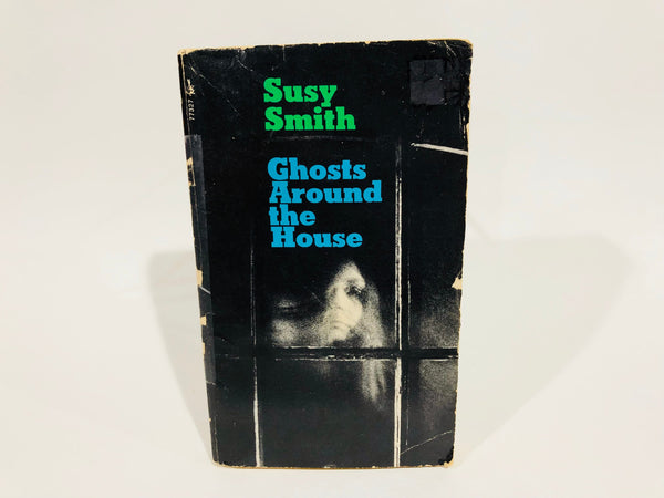Ghosts Around the House by Susy Smith 1971 Paperback