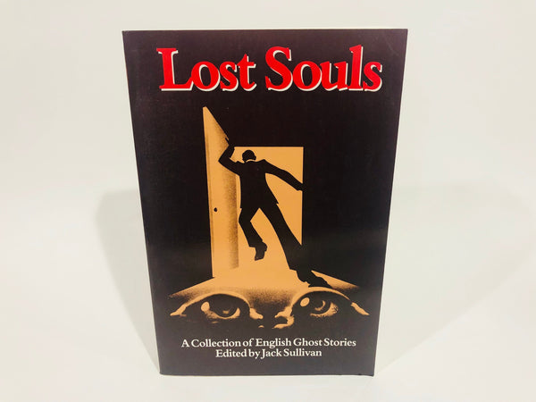Lost Souls: A Collection of English Ghost Stories 1983 Softcover Anthology