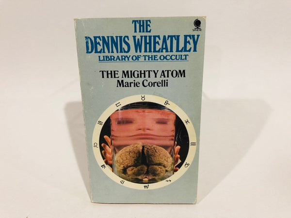 The Dennis Wheatley Library of the Occult: The Mighty Atom by Marie Corelli 1975 UK Edition Paperback