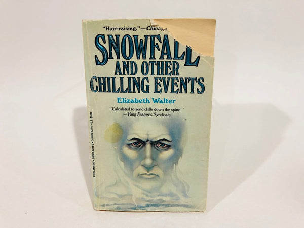 Snowfall and Other Chilling Events by Elizabeth Walter 1985 Paperback Anthology