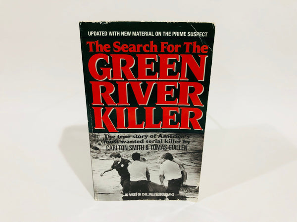 The Search for the Green River Killer by Smith & Guillen 1991 Paperback