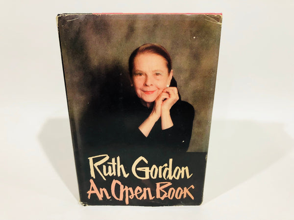 An Open Book by Ruth Gordon 1980 Hardcover Autobiography