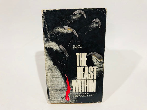 The Beast Within by Edward Levy 1981 First Edition Paperback