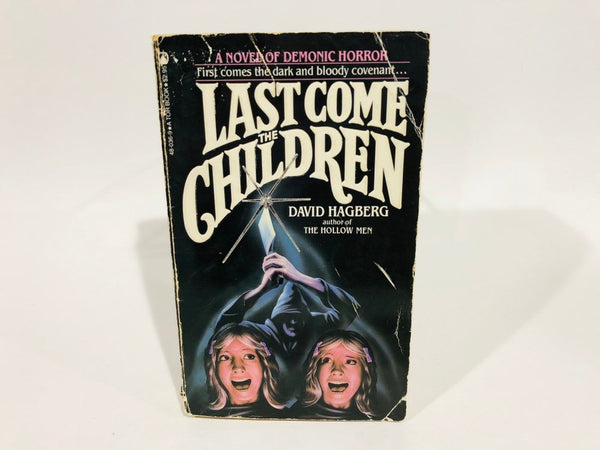 Last Come the Children by David Hagberg 1982 First Edition Paperback