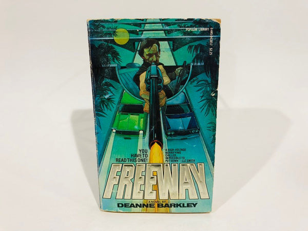 Freeway by Deanne Barkley 1979 Paperback