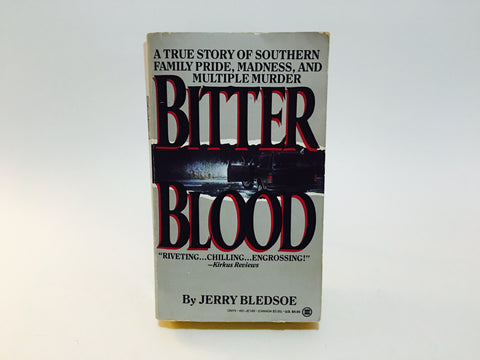 Bitter Blood by Jerry Bledsoe 1989 Paperback True Crime