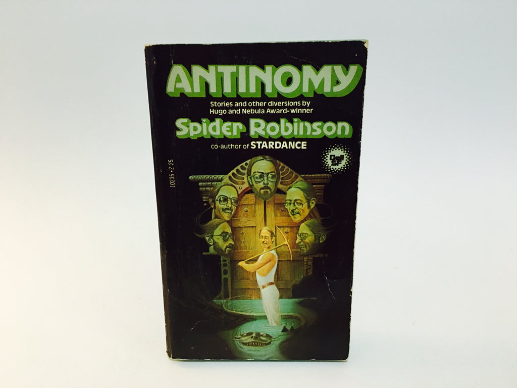 Antinomy by Spider Robinson 1980 Paperback Anthology - LaCreeperie