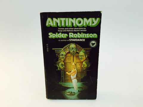 Antinomy by Spider Robinson 1980 Paperback Anthology