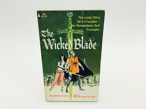 The Wicked Blade by Robert Carse 1958 First Edition Paperback