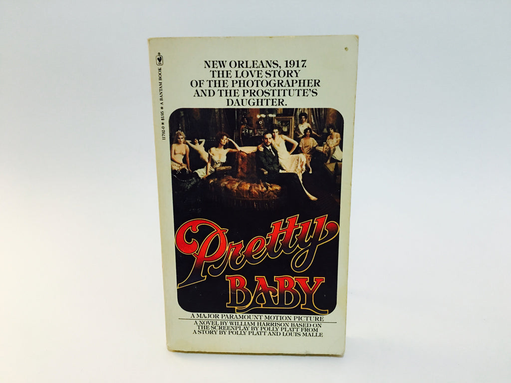 Pretty Baby Film Novelization 1978 Paperback - LaCreeperie