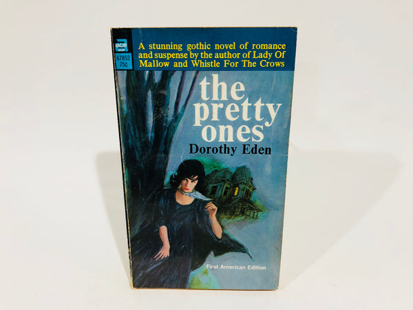The Pretty Ones by Dorothy Eden 1957 Paperback
