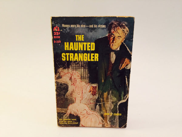 The Haunted Strangler by John C. Cooper 1958 Movie Tie-In Edition Paperback - LaCreeperie