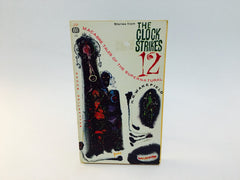 The Clock Strikes 12 H. R. Wakefield 1961 Paperback Anthology - LaCreeperie