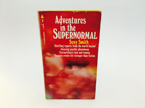 Adventures in the Supernormal by Susy Smith 1968 Paperback