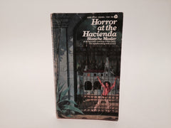 Horror at the Hacienda by Blanche Mosler 1973 Paperback - LaCreeperie