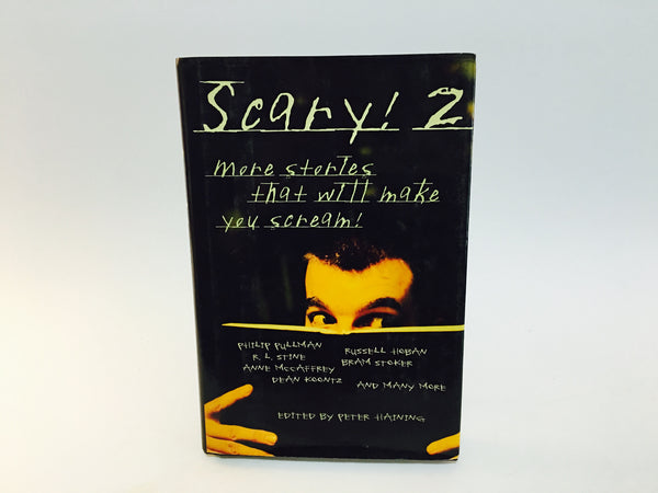 Scary! 2 More Stories That Will Make You Scream 2003 Hardcover Anthology - LaCreeperie