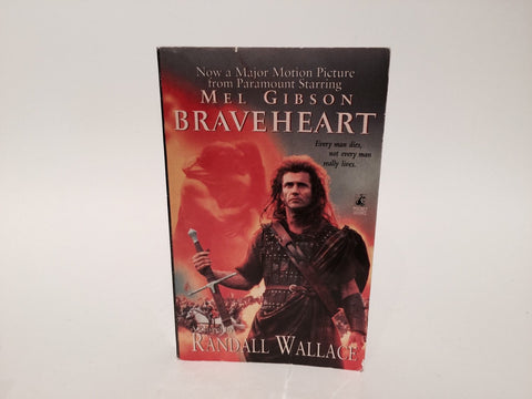 Braveheart by Randall Wallace 1995 Movie Tie-In Edition Paperback
