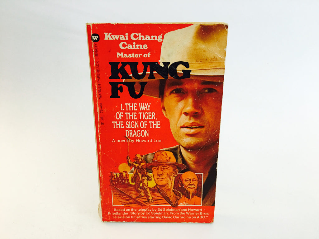 Kung Fu - The Way of the Tiger/The Sign of the Dragon Novelization 1973 Paperback - LaCreeperie