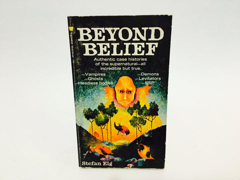 Beyond Belief by Stefan Elg 1970 Paperback