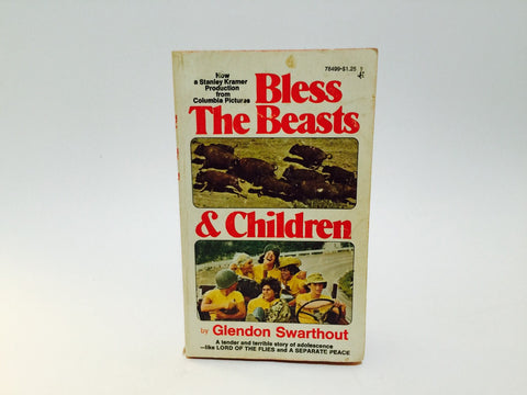 Bless the Beasts and Children by Glendon Swarthout 1974 Movie Tie-In Edition Paperback