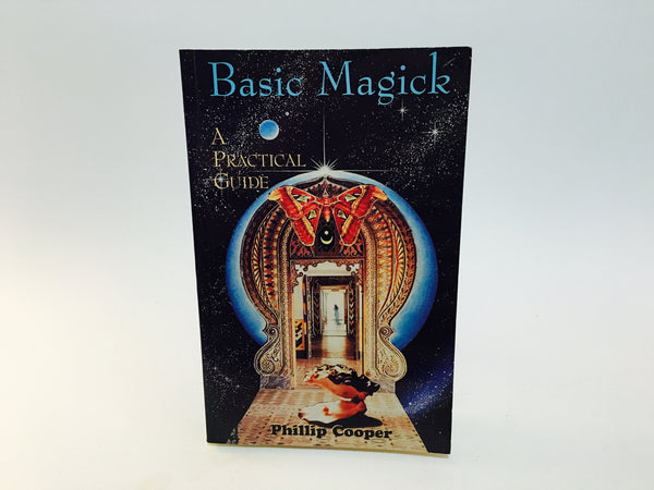 Basic Magick by Phillip Cooper 1996 Softcover - LaCreeperie
