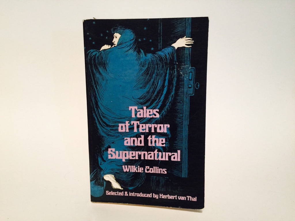 Tales of Terror and The Supernatural by Wilkie Collins 1972 Softcover Anthology - LaCreeperie
