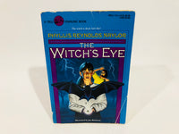 The Witch's Eye by Phyllis Reynolds Naylor 1991 Softcover