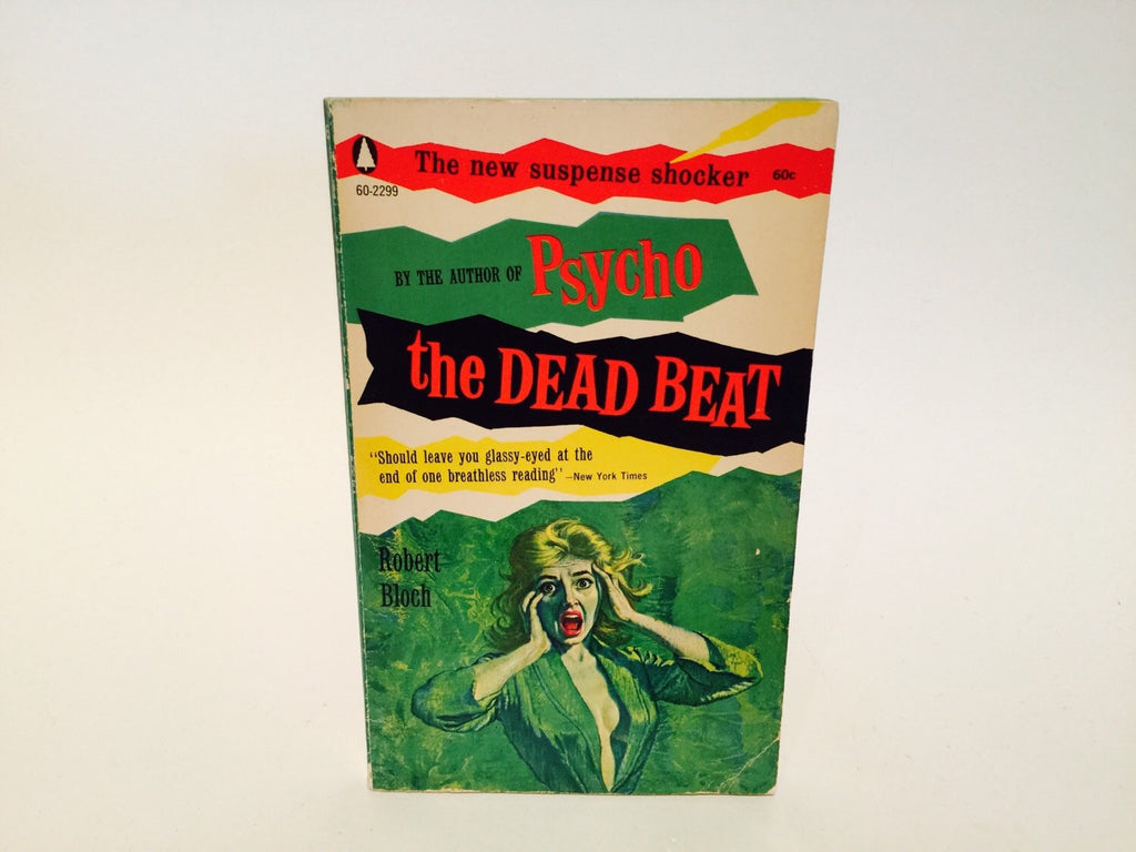 The Dead Beat by Robert Bloch 1960 Paperback - LaCreeperie